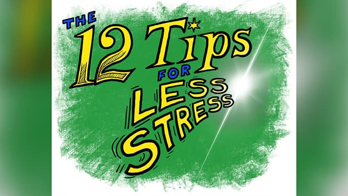 12 tips for less stress