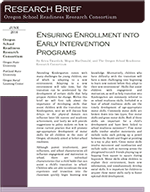 Ensuring Enrollment into Early Intervention Programs