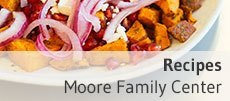 Recipes | Moore Family Center