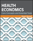 Health Economics  Core Concepts and Essential Tools