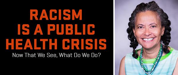 Camara Jones addresses racism as a public health crisis