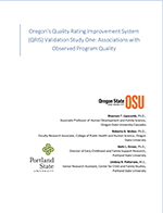 Oregon's Quality Rating Improvement System (QRIS) Validation Study One: Associations with Observed Program Quality