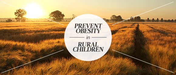 Prevent obesity in rural children