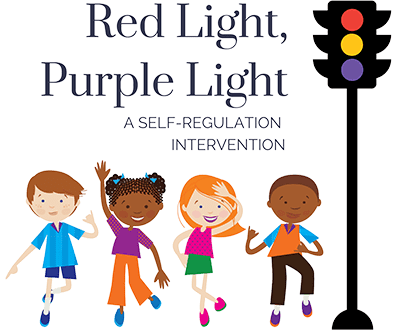 Red Light, Purple Light: A Self-Regulation Intervention Program