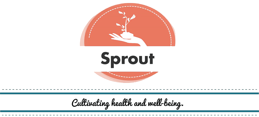 Sprout | Cultivating health and well-being