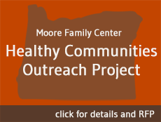 moore family center healthy communities outreach project