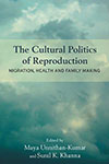The Cultural Politics of Reproduction